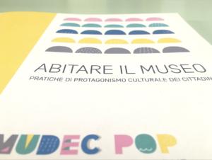 MUDEC POP – ABITARE IL MUSEO