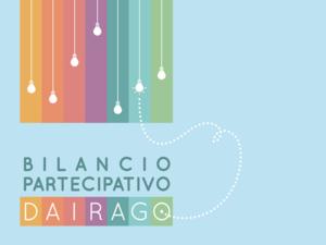 BILANCIO PARTECIPATIVO DI DAIRAGO